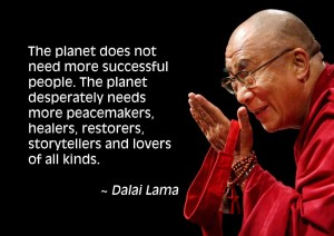 inspirerende quotes inspirational quotes citas de inspiración The planet need peace makers - Dali Lama
